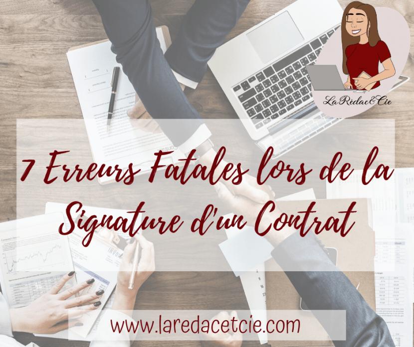 Les erreurs fatales lors de la signature d'un contrat peuvent coûter très cher.