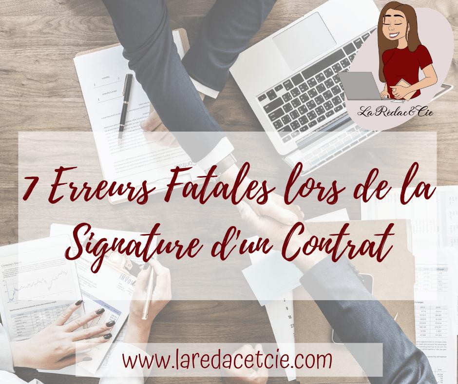 7 Erreurs Fatales lors de la Signature d'un Contrat