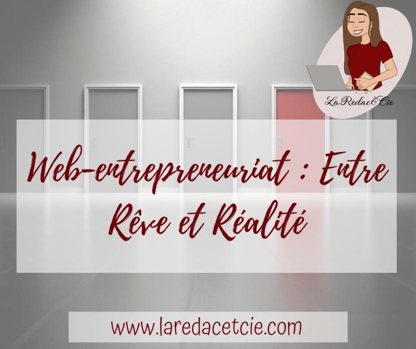 Il est essentiel d'apprendre à définir le web-entrepreneuriat, entre le rêve et la réalité.