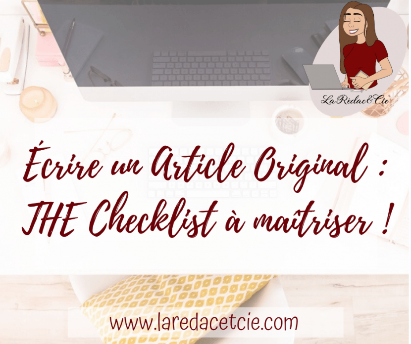 Ecrire un article original est ta meilleure arme pour te différencier sur le web.