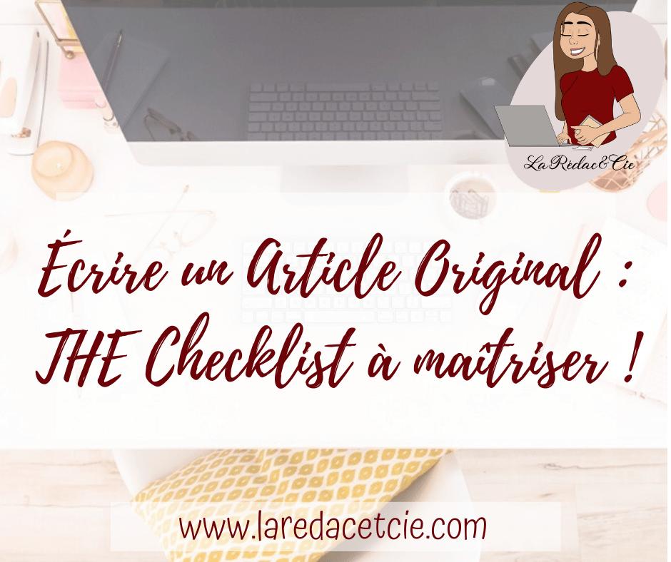 Écrire un Article Original : The Checklist à maîtriser !