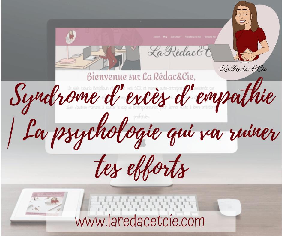 Syndrome d'excès d'empathie | La psychologie qui va ruiner tes efforts